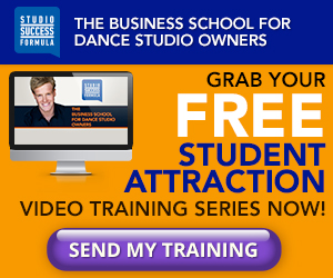 Dance Studio Owners - Studio Success Formula