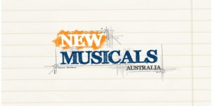 NEW MUSICALS AUSTRALIA SHORTLIST FOR 2010/ 2011 DEVLEOPMENT ANNOUNCED