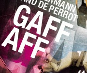 WIN TICKETS TO THE OPENING NIGHT OF GAFF AFF