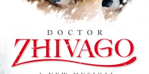 DOCTOR ZHIVAGO CAST ANNOUNCED