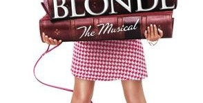 OMIGOD YOU GUYS... LEGALLY BLONDE THE MUSICAL COMING TO SYDNEY 2012