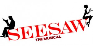 SEESAW THE MUSICAL - NEGLECTED MUSICALS