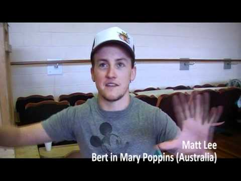 Matt Lee (Bert in Mary Poppins)