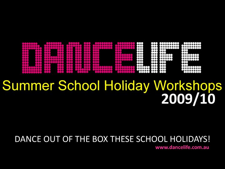 SUMMER DANCE WORKSHOPS