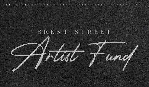 Brent Street Artist Fund