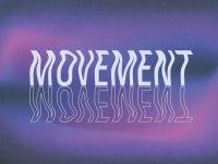 Movement, Movement